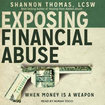 Exposing Financial Abuse: When Money Is A Weapon