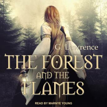 The Forest and The Flames