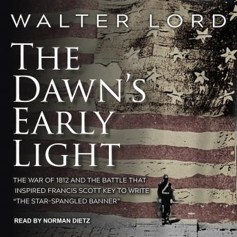 Download Dawn's Early Light by Walter Lord