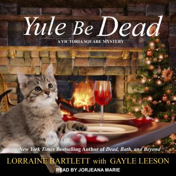 Download Yule Be Dead by Lorraine Bartlett