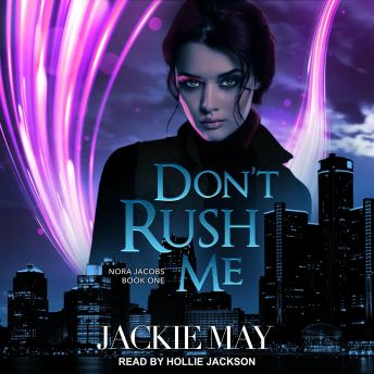 Download Don't Rush Me by Jackie May