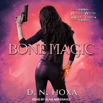 Bone Magic, D.N. Hoxa
