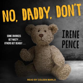 Download No, Daddy, Don't by Irene Pence