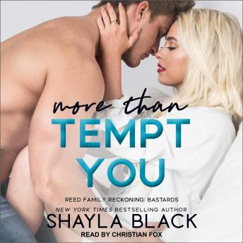 More Than Tempt You, Shayla Black