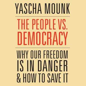 Download People vs. Democracy by Yascha Mounk