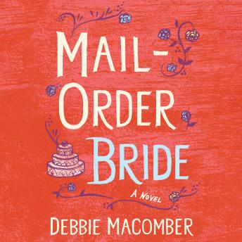 Mail Order Bride: A Novel