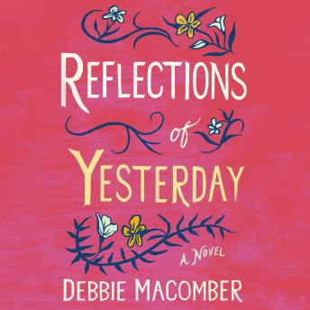 Reflections of Yesterday: A Novel