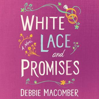 White Lace and Promises: A Novel