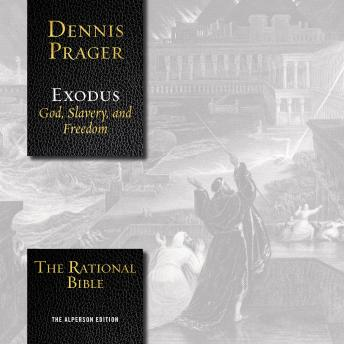 Download Rational Bible: Exodus by Dennis Prager