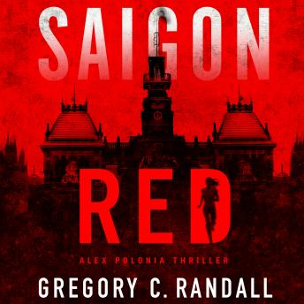 Saigon Red, Audio book by Gregory C. Randall