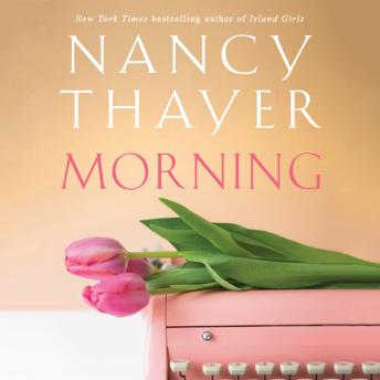 Morning: A Novel details