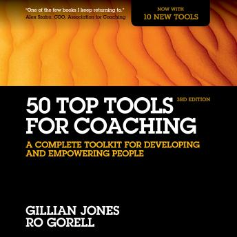 50 Top Tools for Coaching, 3rd Edition: A Complete Toolkit for Developing and Empowering People