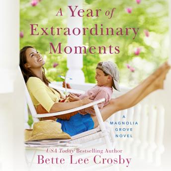 Download Year of Extraordinary Moments by Bette Lee Crosby