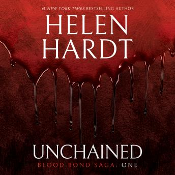 Download Unchained: Blood Bond Saga Volume 1 by Helen Hardt