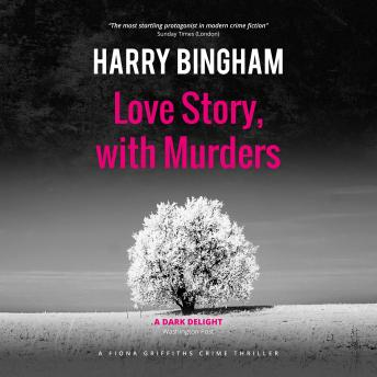 Love Story, with Murders, Harry Bingham