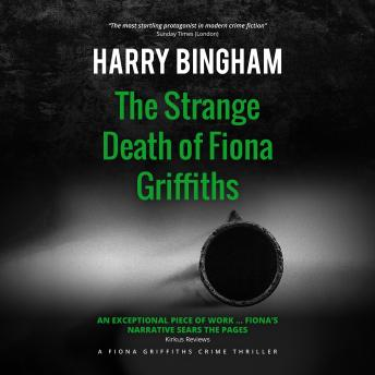 Strange Death of Fiona Griffiths, Harry Bingham