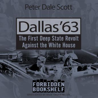 Dallas '63: The First Deep State Revolt Against the White House