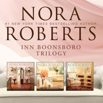 Download Nora Roberts - Inn BoonsBoro Collection: The Next Always, The Last Boyfriend, The Perfect Hope by Nora Roberts