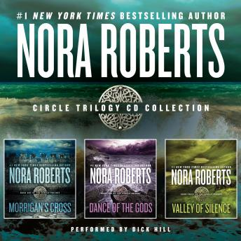 Download Nora Roberts Circle Trilogy Collection: Morrigan's Cross, Dance of the Gods, Valley of Silence by Nora Roberts