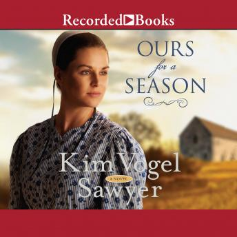 Ours for a Season, Audio book by Kim Vogel Sawyer