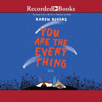 Download You Are the Everything by Karen Rivers