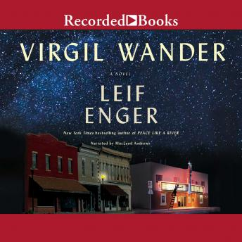 180e2a61356f Listen to Virgil Wander by Leif Enger at Audiobooks.com