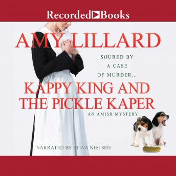 Kappy King and the Pickle Kaper, Amy Lillard