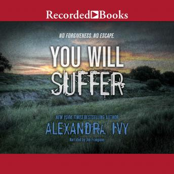 Download You Will Suffer by Alexandra Ivy