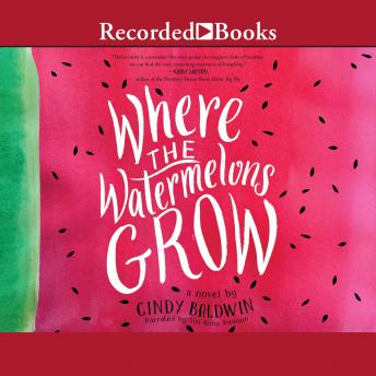 Where the Watermelons Grow details