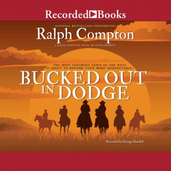 Bucked Out In Dodge, Ralph Compton, David Robbins