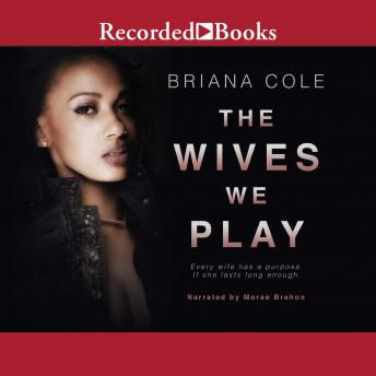 Wives We Play, Briana Cole