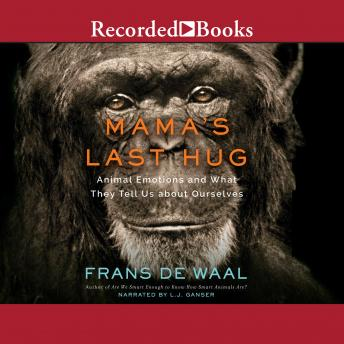 Mama's Last Hug: Animal and Human Emotion