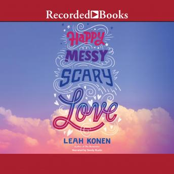 Happy, Messy, Scary, Love details