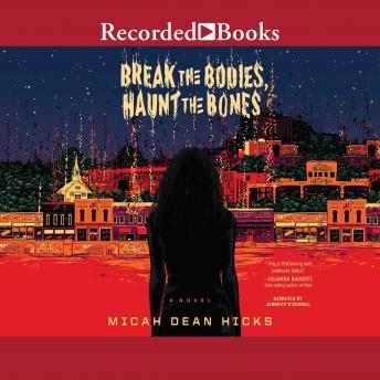 Break the Bodies, Haunt the Bones details