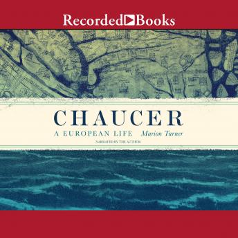 Download Chaucer: A European Life by Marion Turner