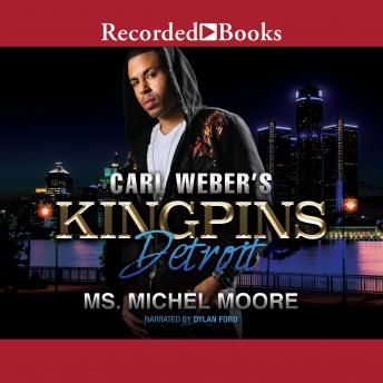Carl Weber Presents Kingpins: Detroit, Audio book by Michel Moore