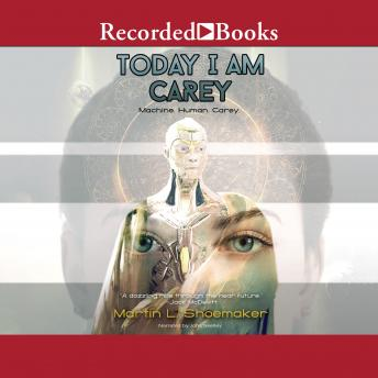 Download Today I am Carey by Martin L. Shoemaker