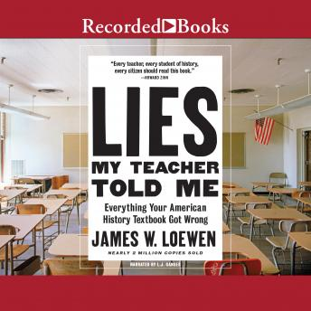 Lies My Teacher Told Me: 2nd Edition