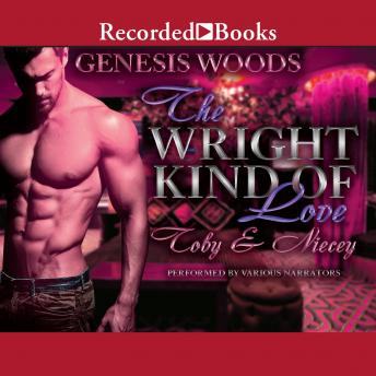 Wright Kind of Love: Toby and Niecey, Genesis Woods