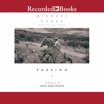 Passing: A Memoir of Love and Death
