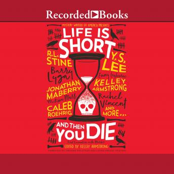 Life is Short and Then You Die: Mystery Writers of America Presents First Encounters with Murder details