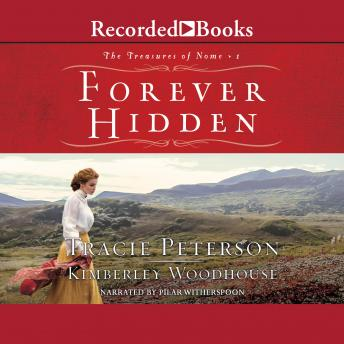 Forever Hidden, Kimberley Woodhouse, Tracie Peterson