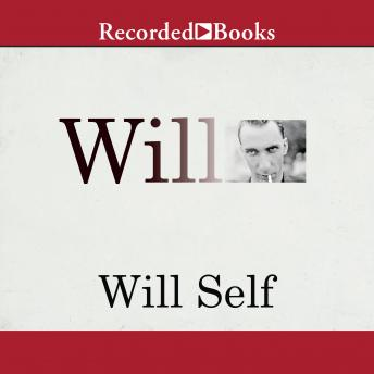 Download Will: A Memoir by Will Self