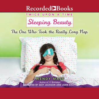 Download Sleeping Beauty, the One Who Took the Really Long Nap by Wendy Mass