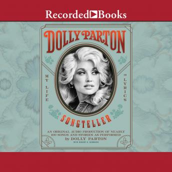 Dolly Parton, Songteller: My Life in Lyrics, Audio book by Dolly Parton