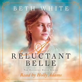 Download Reluctant Belle by Beth White
