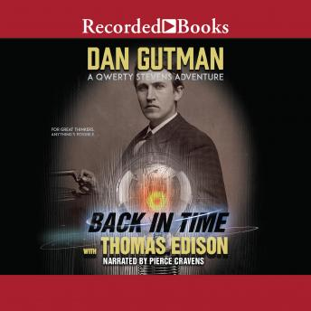 Back in Time with Thomas Edison