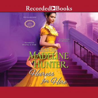 Heiress for Hire, Madeline Hunter