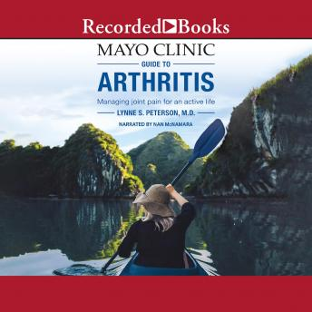 Mayo Clinic Guide to Arthritis: Managing Joint Pain for an Active Life