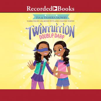 Twintuition: Double Dare, Tia Mowry, Tamera Mowry
